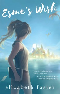 Esme's Wish by Elizabeth Foster