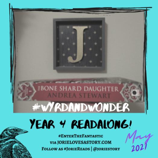 #WyrdAndWonder readalong banner created by Jorie in Canva. Photo Credit: jorielovesastory.com
