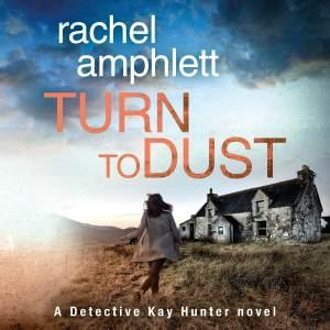Turn to Dust by Rachel Amphlett