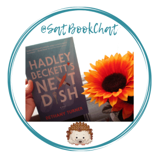 #SatBookChat badge created by Jorie in Canva. Hadley Beckett's Next Dish novel Photography Credit: © jorielovesastory.com.