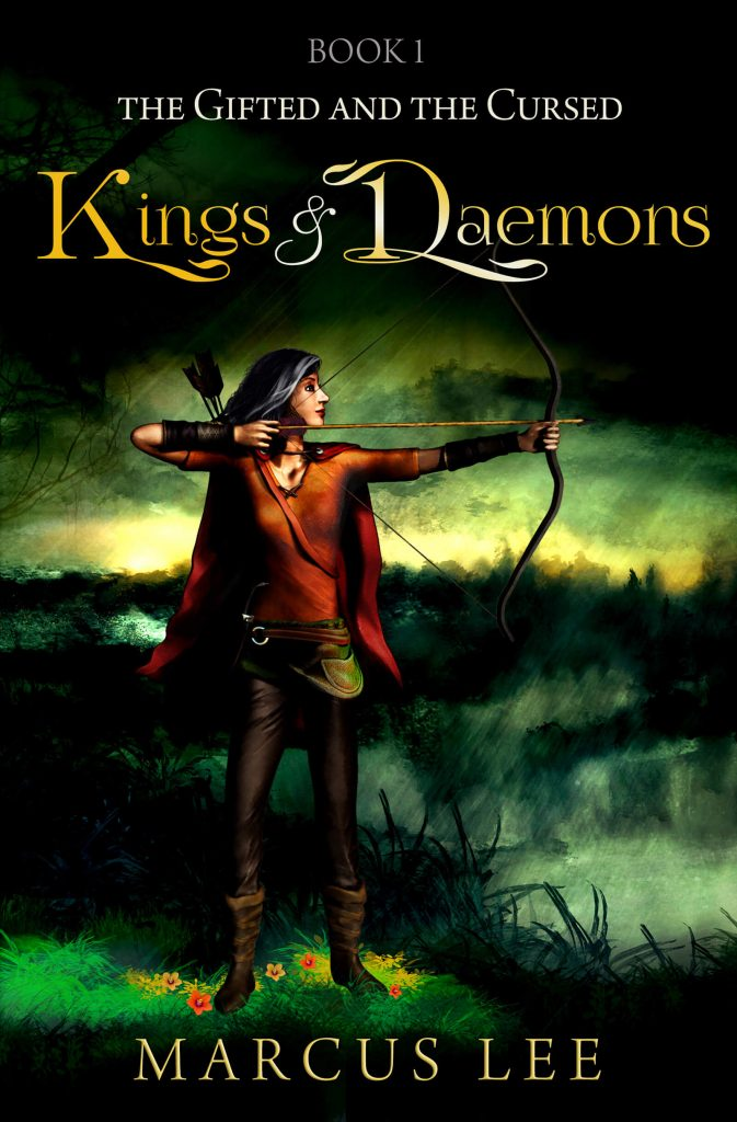 "#EnterTheFantastic | Enter the realms of ""The Gifted and the Cursed"" – through the first novel ""Kings and Daemons"" by Marcus Lee"