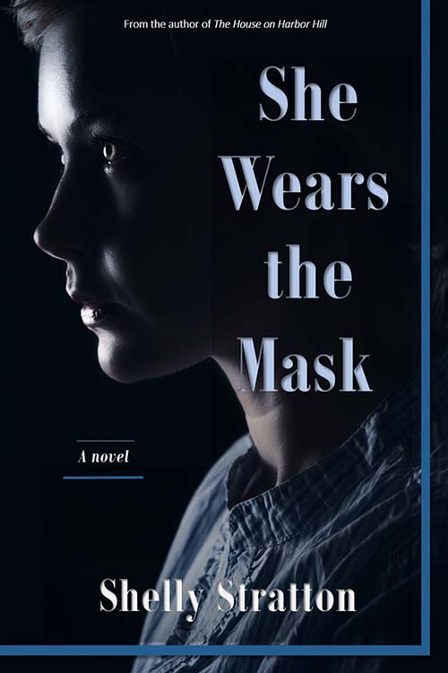 "Author Interview | Discussing her Historical Women's Fiction release ""She Wears the Mask"" with Shelly Stratton"