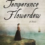 The Brief and True Report of Temperance Flowerdew by Denise Heinze