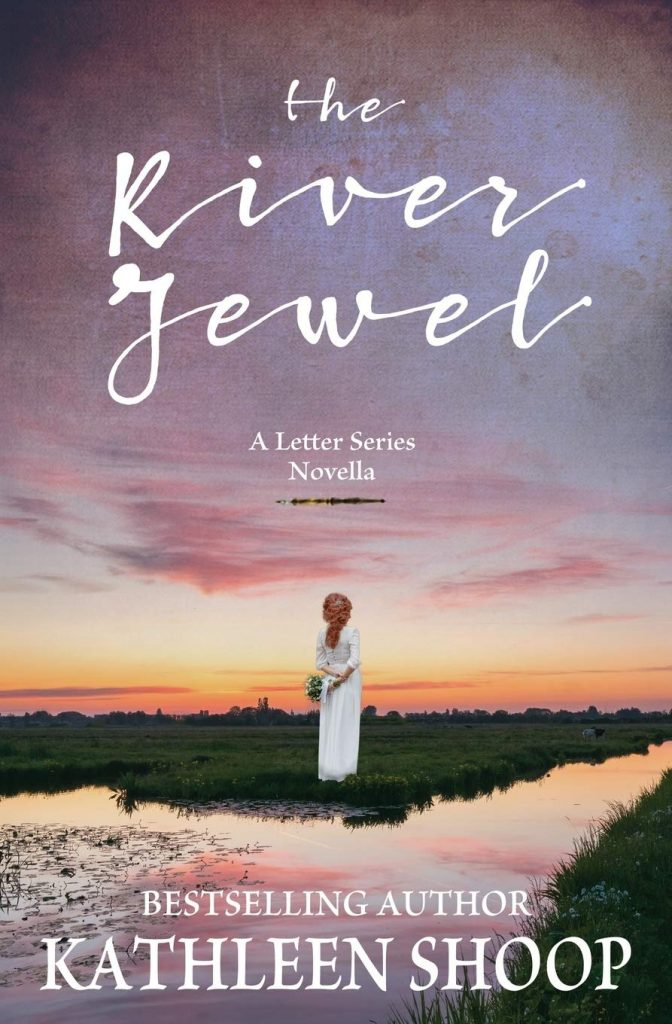 "#HistoricalMondays Book Review | [prequel novella] ""The River Jewel"" [The Letter series] by Kathleen Shoop"