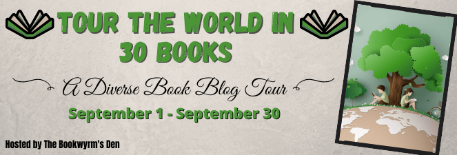 Tour the World in 30 Books blog tour banner provided by Sammie @ The Bookwyrm's Den and is used with permission.
