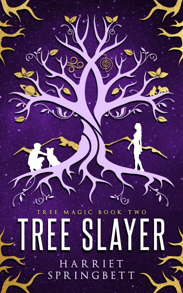"An #EnterTheFantastic Author Interview | featuring ""Tree Slayer"" (Tree Magic series, Book Two) by Harriet Springbett"