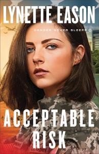 Acceptable Risk by Lynette Eason