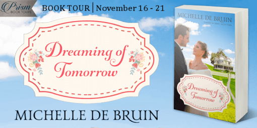 Dreaming of Tomorrow blog tour banner provided by Prism Book Tours and is used with permission.