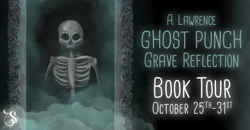 Ghost Punch : Grave Reflection blog tour banner provided by Storytellers on Tour and is used with permission.