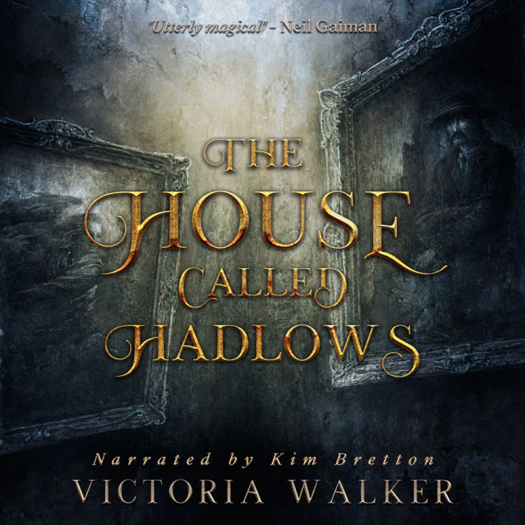 "An Audiobook Spotlight w/ Notes | ""The House Called Hadlows"" by Victoria Walker (Clayton), narrated by Kim Bretton"