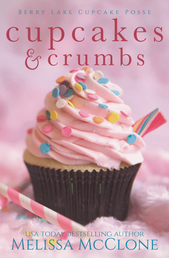 "A Contemporary Women's Fiction #25PagePreview Spotlight | ""Cupcakes & Crumbs"" (Berry Lake Cupcake Posse, Book One) by Melissa McClone"