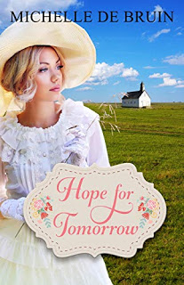 Hope for Tomorrow by Michelle de Bruin