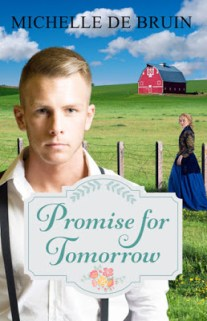 Promise for Tomorrow by Michelle de Bruin