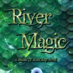 River Magic by M.A. Phillips