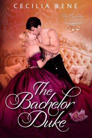 "Author Interview | conversing about the Regency with #HistRom novelists Cecilia Rene regards to ""The Bachelor Duke"" (The Bachelor Series, Book One)"