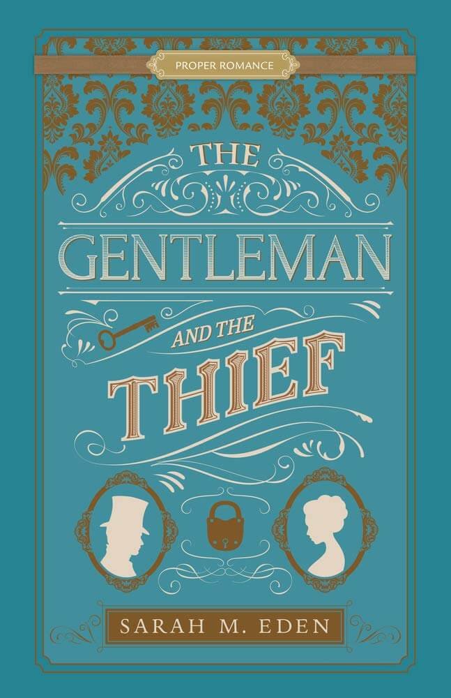 "An INSPY Victorian #25PagePreview Spotlight | ""The Gentleman and the Thief"" (The Dread Penny Society, Book Two) by Sarah M. Eden"