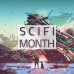 Sci Fi Month 2020 banner created by Imyril and is used with permission. Image Credit: Photo by Tithi Luadthong from 123RF.com.