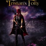 Tristan's Folly by Marcus Lee