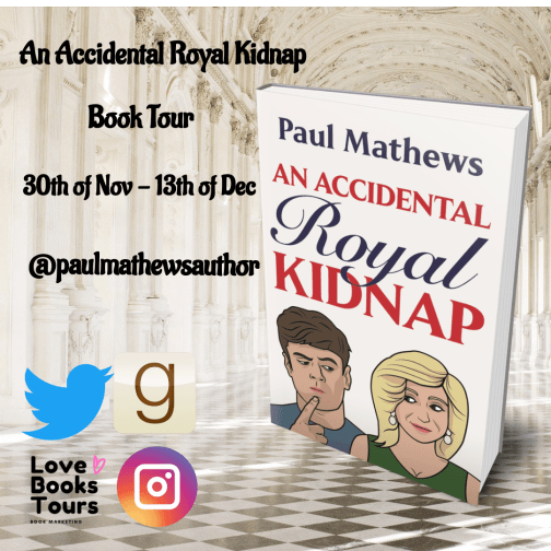 An Accidental Royal Kidnap blog tour badge provided by Love Books Tours and is used with permission.