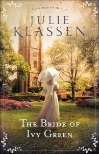 The Bride of Ivy Green by Julie Klassen