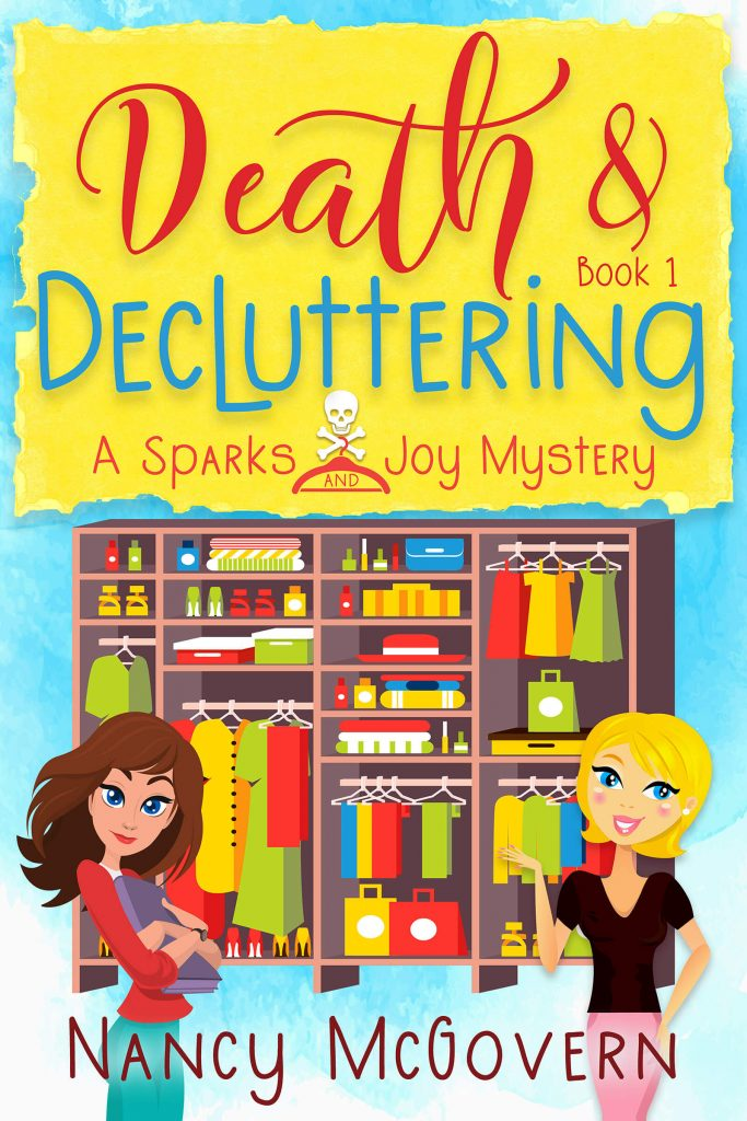 "This #CrimeFicFridays I have a #CosyMystery Blog Book Tour | feat. ""Death and Decluttering"" (Book One, Sparks and Joy Mysteries) by Nancy McGovern"