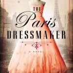 The Paris Dressmaker by Kristy Cambron