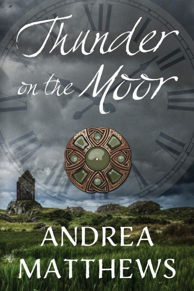 "An #HistFic Book Spotlight | feat. an extract from ""Thunder on the Moor"" (Book Book, Thunder on the Moor series) by Andrea Matthews"
