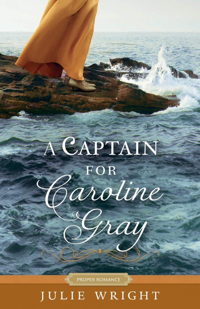 "An INSPY #HistRom for #INSPYSundays | ""A Captain for Caroline Gray"" (part of the Proper Romance, imprint series by the publisher Shadow Mountain) by Julie Wright"