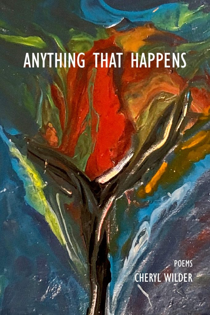 "Double-Showcase: Interview & Review | on behalf of ""Anything That Happens"" (a #poetry collection) by Cheryl Wilder"