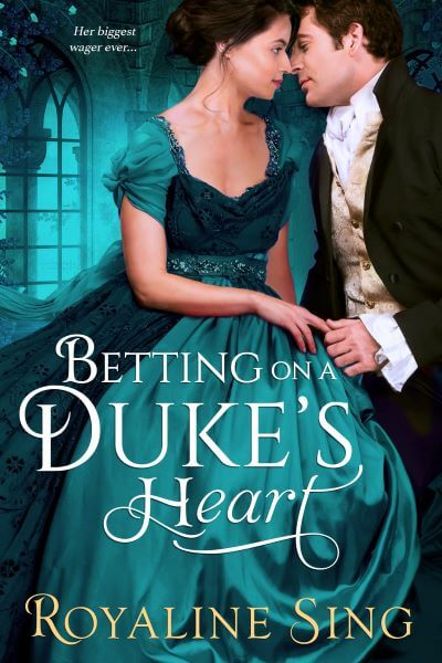 "A #HistRom Book Spotlight | feat. ""Betting on a Duke's Heart"" by Royaline Sing"