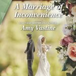 A Marriage of Inconvenience by Amy Vastine