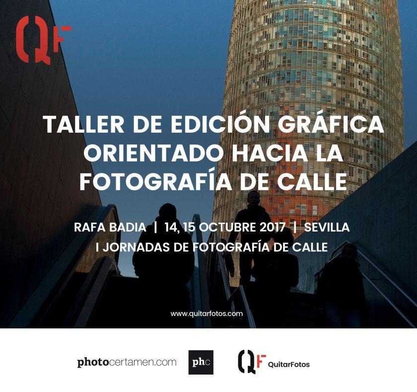 Taller de Edición Gráfica orientado hacia la Fotografía de Calle · Sevilla