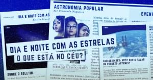 """""""Dia e Noite com as Estrelas"""" traz as últimas notícias do espaço intergalático"""