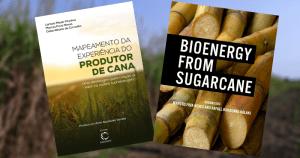 E-books apresentam avanços da bioenergia e desafios para produtores de cana-de-açúcar