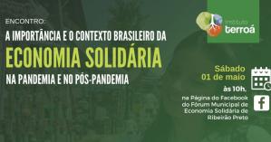 Palestra discute a importância da economia solidária no contexto da pandemia