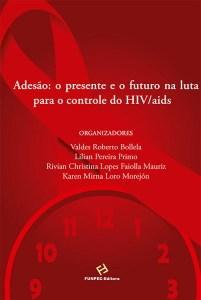 Livro faz retrospecto do vírus HIV no Brasil