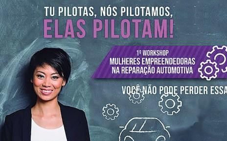 workshop para mulheres , elas pilotam, você não pode perder, tu pilotas, nós pilotamos, mulheres empreendedoras, 1° workshop, KS Kolbenschmidt