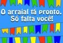 Hoje tem: Arraiá da Apae e Escola Pedro Siqueira