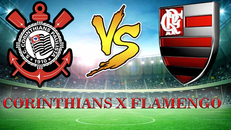 Corinthians x Flamengo ao vivo:  Saiba onde assistir o jogo ao vivo de hoje