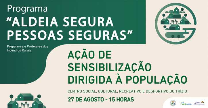 """Sertã: """"Aldeia Segura – Pessoas Seguras"""""""
