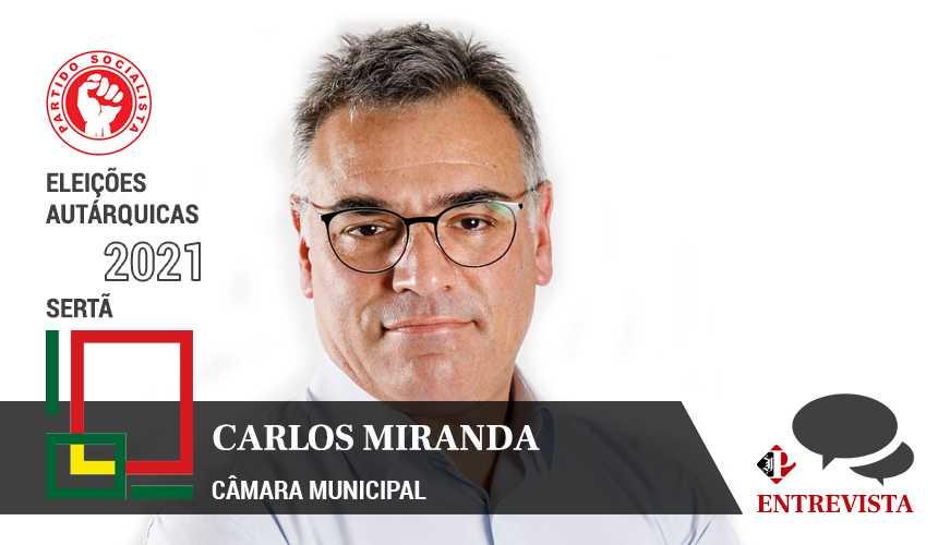 Autárquicas 2021: Carlos Miranda é o candidato da PS à Câmara Municipal da Sertã