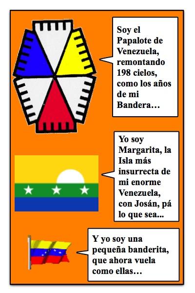 El Papalote con Bandera por los 198 años de la Independencia de Venezuela, con historietas de Josán Caballero y diseños de Piero Gemelli, en este día 5 de julio del 2009...