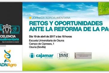 Día 19 de abril. Jornada 'Retos y oportunidades ante la reforma de la PAC'. Sevilla