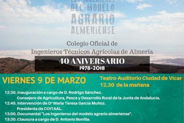 Día 9 de marzo. 40 Aniversario COITAAL 'Los Ingenieros del Modelo Agrario Almeriense'