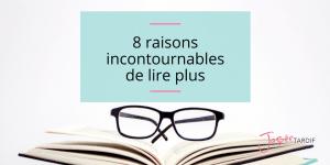 Les bienfaits de la lecture- : 8 raisons de lire plus