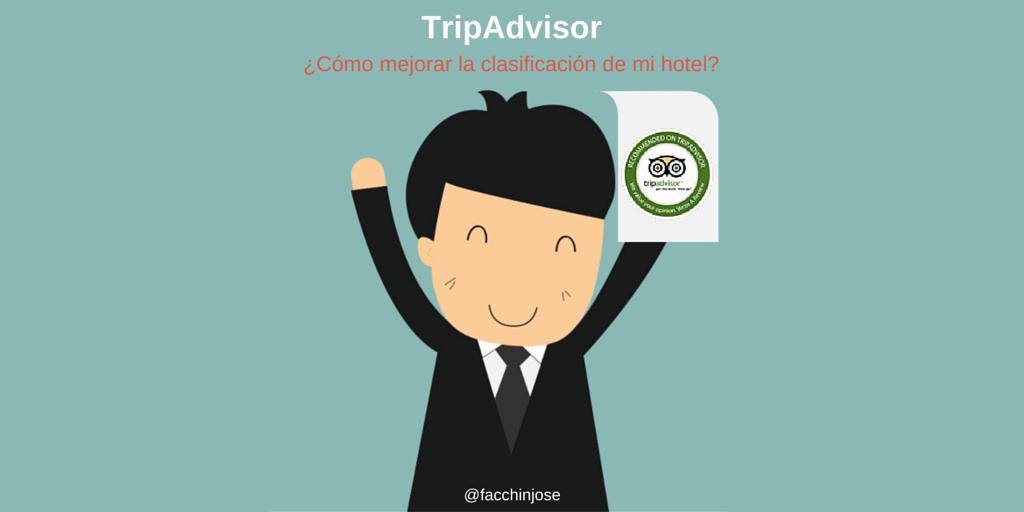 ¿Cómo mejorar la clasificación de mi hotel en TripAdvisor? #Infografía