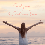 Find You to Embrace You