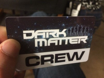 May 6, 2015: The Dark Matter Rollout Begins!  Our Season Premiere Approaches!