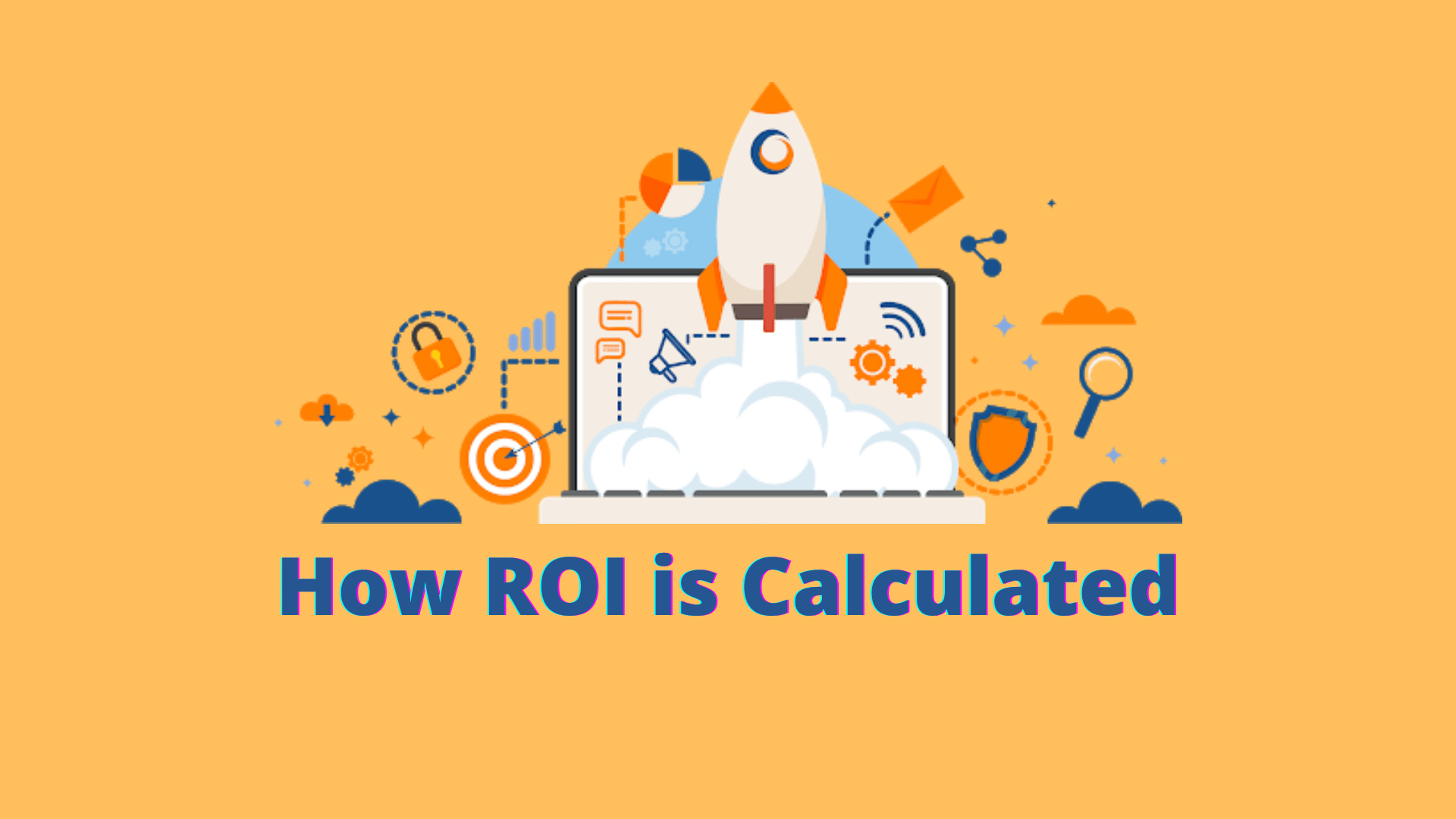 How ROI is Calculated | Simple Steps for Online Marketers