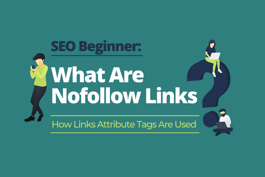 What are Nofollow Links?